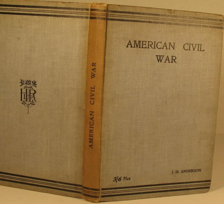 American Civil War: The Operations in the Eastern Theater from the Commencement of Hostilities to May 5, 1863, and in the Shenandoah Valley from April 1861 to June 1862. J. H. Anderson.