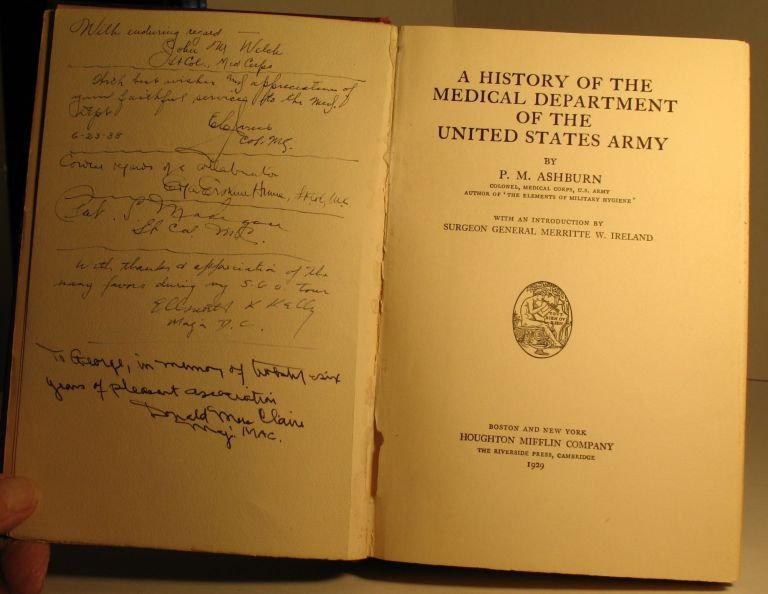 A History of the Medical Department of the United States Army. P. M. Ashburn.