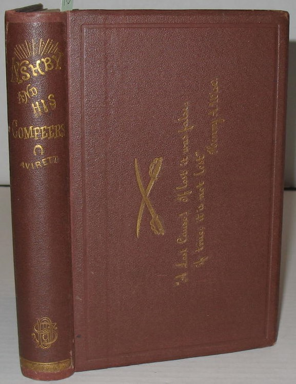 The Memoirs of General Turner Ashby and His Compeers. J. B. Avirett.