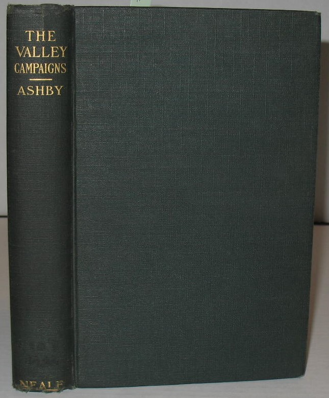 The Valley Campaigns. Thomas A. Ashby.