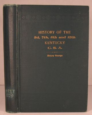 History of the 3d, 7th, 8th, and 12th Kentucky, CSA