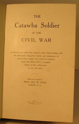 The Catawba Soldier of the Civil War.