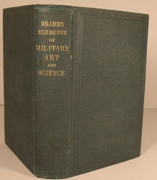 Elements of Military Art and Science; Or Course of Instruction in Strategy, Fortifications,...