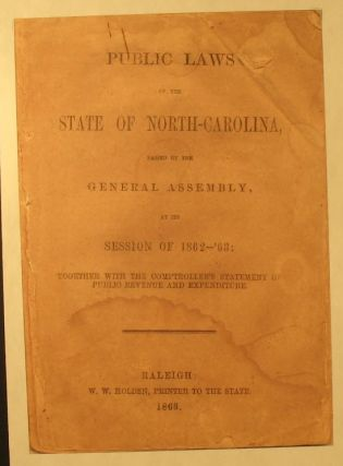 Public Laws of the State of North -Carolina Passed by the General Assembly at Its Session of...