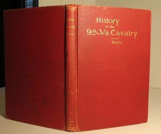 History of the Ninth Virginia Cavalry in the War Between the States. Brig Gen R. L. T. Beale