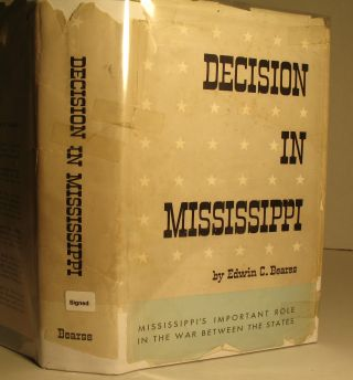 Decision in Mississippi. Edwin Bearss
