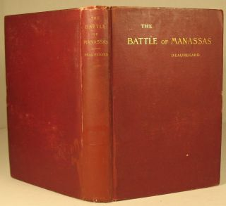 A Commentary on the Campaign and Battle of Manassas of July 1861. General P. G. T. Beauregard