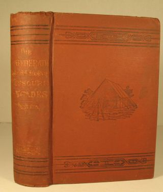 History of the First and Second Missouri Brigades. 1861-1865. R. S. Bevier