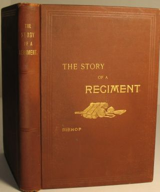 The Story of a Regiment Being a Narrative of the Second Regiment, Minnesota Veteran Volunteer...