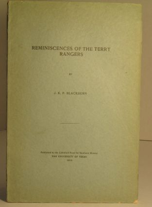 Reminiscences of the Terry Rangers. James K. P. Blackburn
