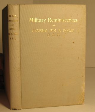 Military Reminiscences of General Wm. R. Boggs. General William R. Boggs