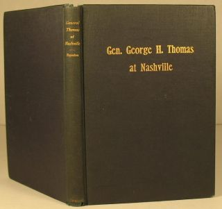 Was General Thomas Slow at Nashville? Brig. Gen. Henry V. Boynton