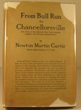 From Bull Run to Chancellorsville: The Story of the Sixteenth New York Infantry Together with...