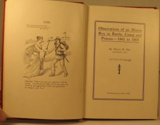 Observations of an Illinois Boy in Battle, Camp and Prisons – 1861-65.