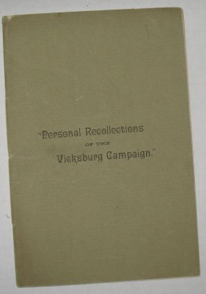 Personal Recollections of the Vicksburg Campaign