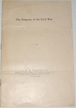 The Surgeons of the Civil War. General W. H. Kemper