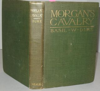 Morgan's Cavalry. General Basil Duke