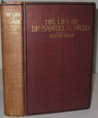 The Life of Dr. Samuel A. Mudd. Nettie Mudd