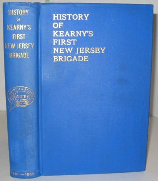 History of the First Brigade, New Jersey Volunteers From 1861-1865. 2Lt Camille Baquet