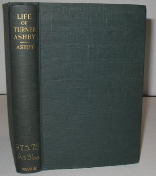 Life of Turner Ashby. Thomas A. Ashby