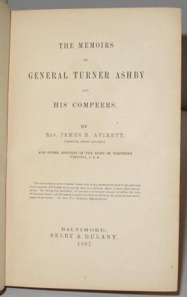 The Memoirs of General Turner Ashby and His Compeers.