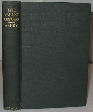 The Valley Campaigns. Thomas A. Ashby