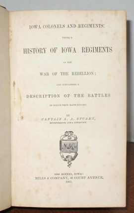 Iowa Colonels and Regiments
