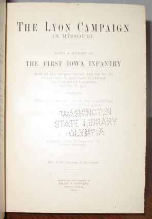 The Lyon Campaign: History of the 1st Iowa Infantry.