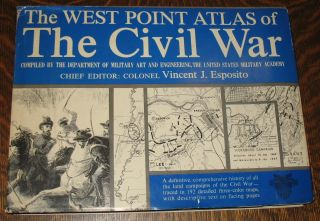 The West Point Atlas of the Civil War. Vincent Esposito