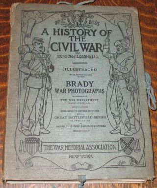 A History of the Civil War, 1861-1865. Benson Lossing