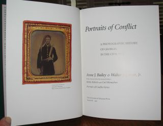 Portraits of Conflict: A Photographic History of Georgia in the Civil War.