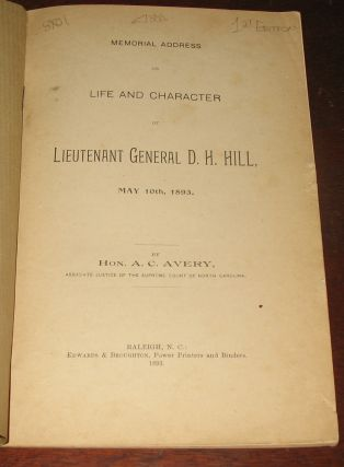 Memorial Address on the Life and Character of Lieutenant General D.H. Hill, May 10th, 1893.